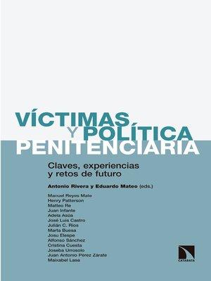 cover image of Víctimas y política penitenciaria