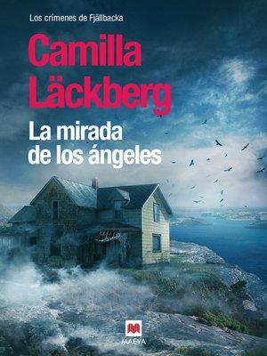 cover image of La mirada de los ángeles