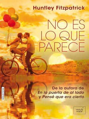 cover image of No es lo que parece