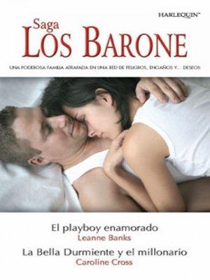 cover image of El playboy enamorado/La bella durmiente y el millonario