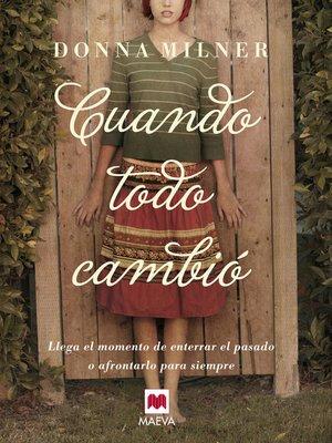 cover image of Cuando todo cambió