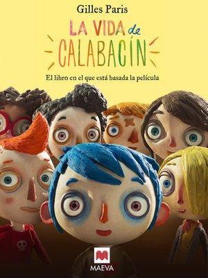 cover image of La vida de calabacín