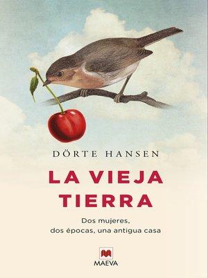 cover image of La vieja tierra