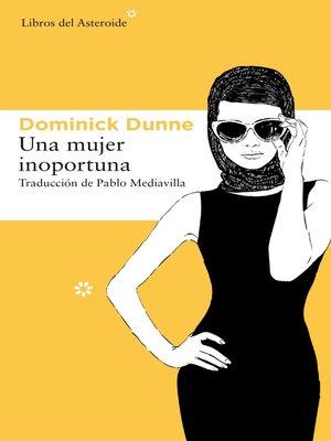 cover image of Una mujer inoportuna