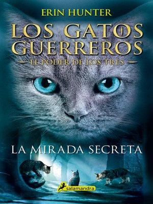 cover image of La mirada secreta