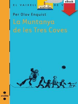 cover image of La muntanya de les tres coves
