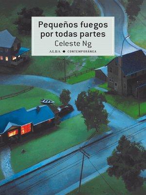 cover image of Pequeños fuegos por todas partes