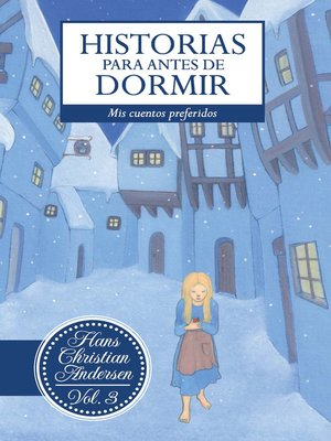 cover image of Historias para antes de dormir. Volume 3 Hans Christian Andersen