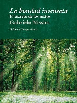 cover image of La bondad insensata