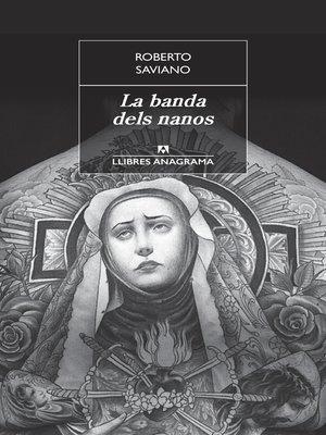 cover image of La banda dels nanos