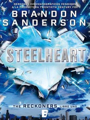 cover image of Steelheart (Trilogía de los Reckoners 1)