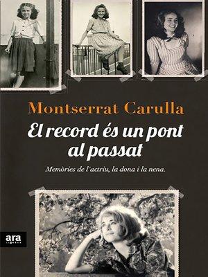cover image of El record és un pont al passat