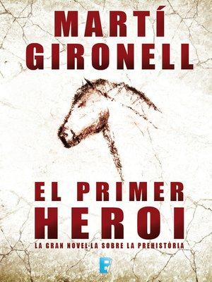 cover image of El primer heroi