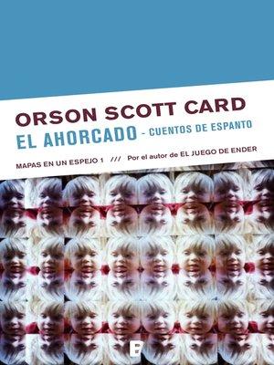 cover image of El ahorcado | Cuentos de espanto (Mapas en un espejo 1)