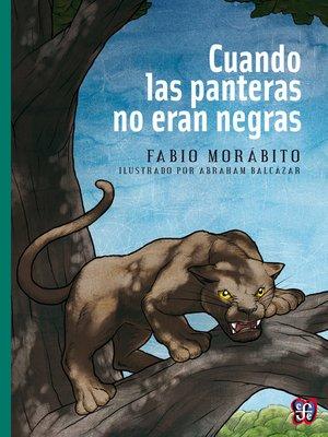 cover image of Cuando las panteras no eran negras