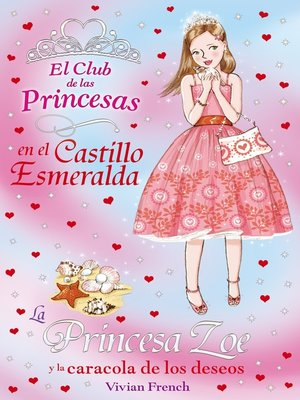 cover image of La Princesa Zoe y la caracola de los deseos