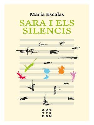 cover image of Sara i els silencis
