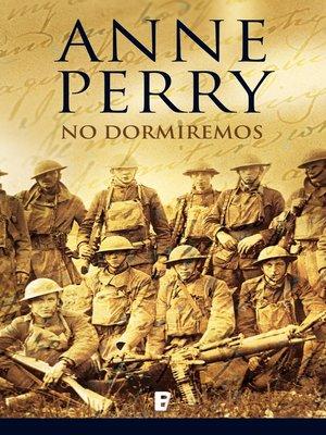 cover image of No dormiremos (Primera Guerra Mundial 5)
