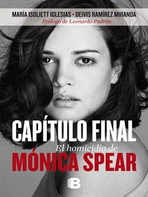 cover image of Capítulo final. El homicidio de Mónica Spear
