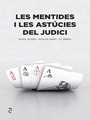 cover image of Les mentides i les astúcies del judici