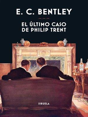 cover image of El último caso de Philip Trent