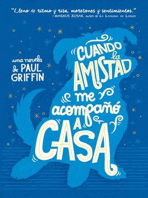 cover image of Cuando la amistad me acompañó a casa
