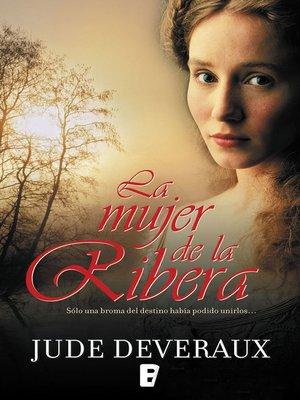 cover image of La mujer de la ribera (Serie James River 3)