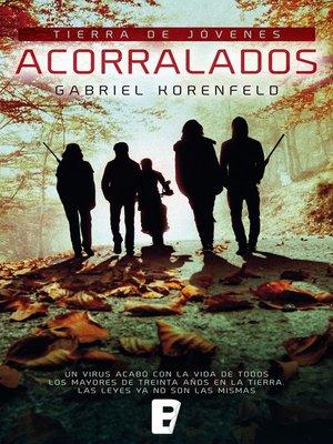 cover image of Acorralados (Tierra de jóvenes)