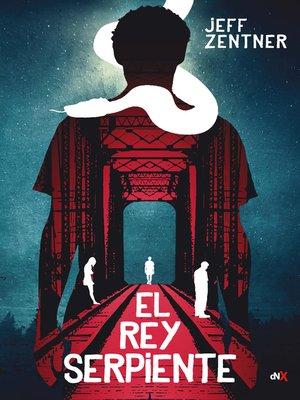 cover image of El rey serpiente