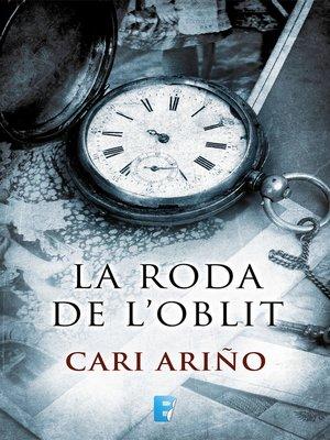cover image of La roda de l'oblit
