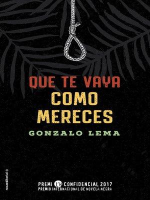 cover image of Que te vaya como mereces