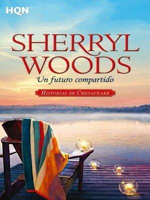 cover image of Un futuro compartido