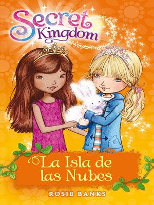 cover image of Secret Kingdom 3. La isla de las nubes