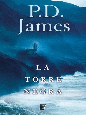 cover image of La torre negra (Adam Dalgliesh 5)