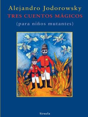 cover image of Tres cuentos mágicos
