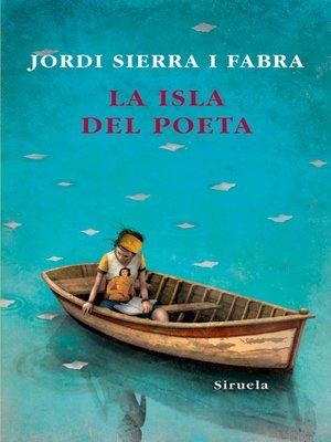 cover image of La isla del poeta