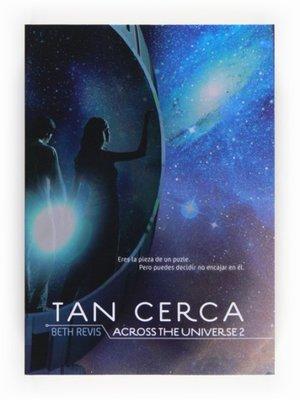 cover image of Tan cerca