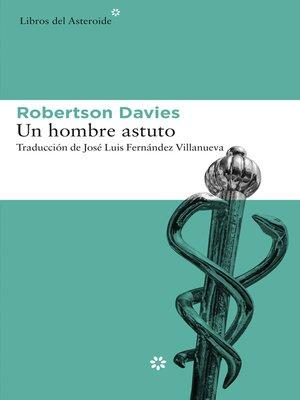 cover image of Un hombre astuto