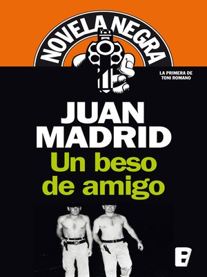 cover image of Un beso de amigo (Serie de Toni Romano 1)