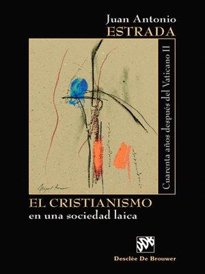 cover image of El Cristianismo en una sociedad laica