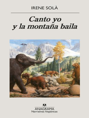cover image of Canto yo y la montaña baila