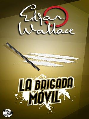cover image of La brigada móvil