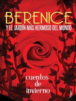 cover image of Berenice y el jardín más hermoso del mundo