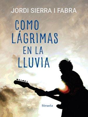 cover image of Como lágrimas en la lluvia
