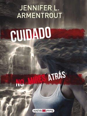 cover image of Cuidado. No mires atrás