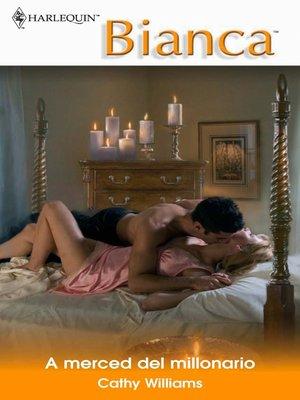 cover image of A merced del millonario