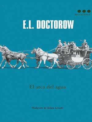 cover image of El arca del agua