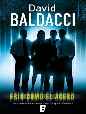 cover image of Frío como el acero (Serie Camel Club 3)