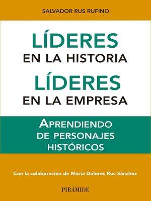 cover image of Líderes en la historia. Líderes en la empresa
