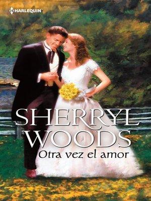 cover image of Otra vez el amor